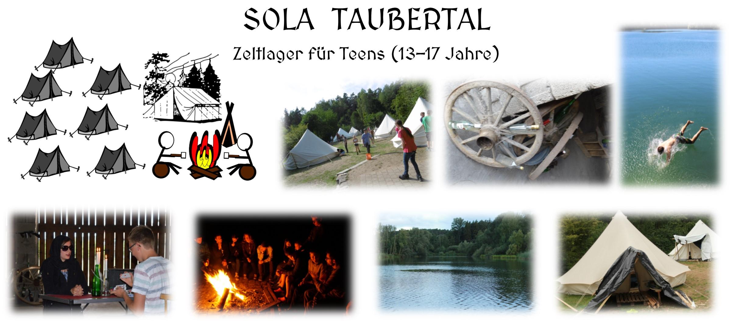 Sommerlager SOLA Taubertal. Zeltlager für Teens von 13 bis 17 Jahre.